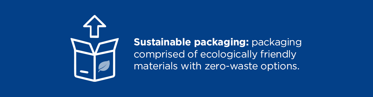 Benefits of Sustainable Packaging  2